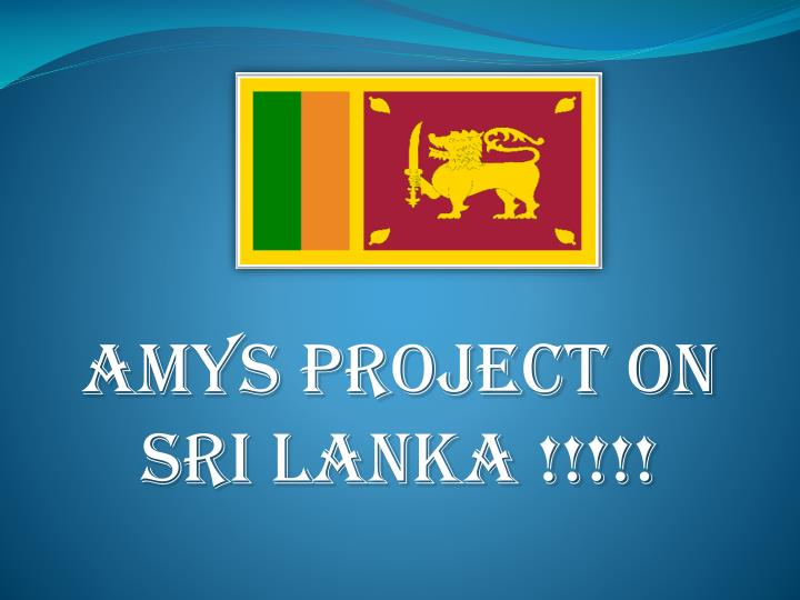 amys project on sri lanka n.