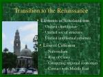 Transition to the Renaissance