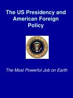 The US Presidency and American Foreign Policy