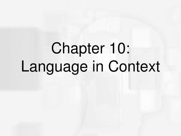 chapter 10 language in context n.