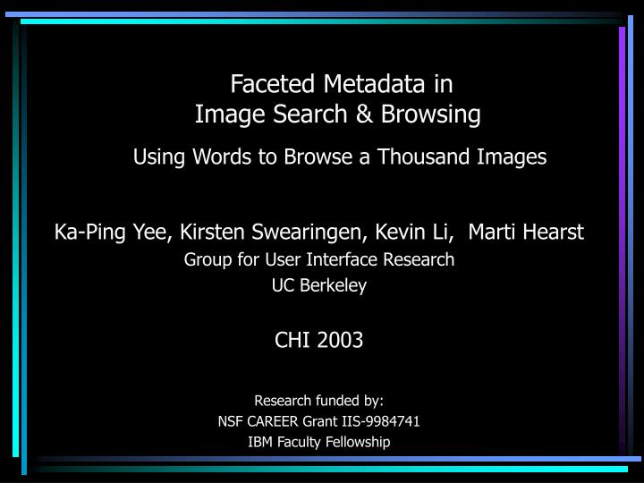 faceted metadata in image search browsing using words to browse a thousand images n.