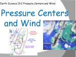 Earth Science 19.2 Pressure Centers and Wind