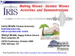 Making Waves: Seismic Waves Activities and Demonstrations