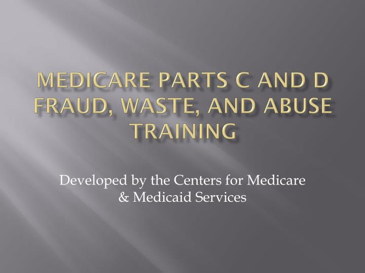 medicare parts c and d fraud waste and abuse training n.
