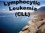 Chronic Lymphocytic Leukemia (CLL)