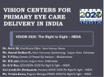 VISION CENTERS FOR PRIMARY EYE CARE DELIVERY IN INDIA