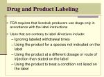 Drug and Product Labeling