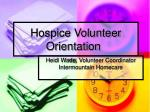 Hospice Volunteer Orientation