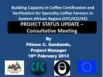 By Filtone C. Sandando, Project Manager 16 th February 2013