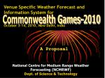 Venue Specific Weather Forecast and Information System for October 3-14, 2010, New Delhi, India