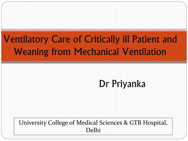 ventilatory care of critically ill patient and weaning from mechanical ventilation n.