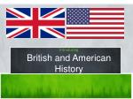 Introducing British and American History