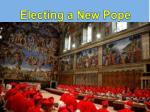 Electing a New Pope