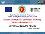 NATIONAL QUALITY POLICY Martin Kellermann