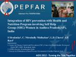 Integration of HIV prevention with Health and Nutrition Program involving Self Help