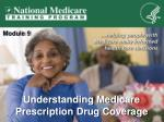 Understanding Medicare Prescription Drug Coverage