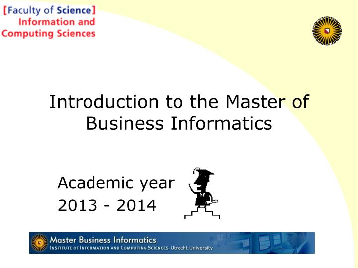 introduction to the master of business informatics n.