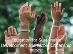 Education for Sustainable Development and Global Citizenship ESDGC