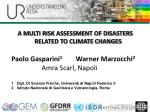 A MULTI RISK ASSESSMENT OF DISASTERS  RELATED TO CLIMATE CHANGES