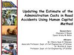 Updating the Estimate of the Administration Costs in Road Accidents Using Human Capital Method
