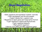 Gene regulation and expression in plants- overview Plant development and the environment