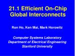 21.1 Efficient On-Chip Global Interconnects