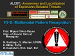 ALERT:  Awareness and Localization  of Explosives-Related Threats