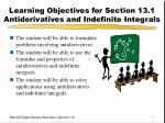 Learning Objectives for Section 13.1 Antiderivatives and Indefinite Integrals