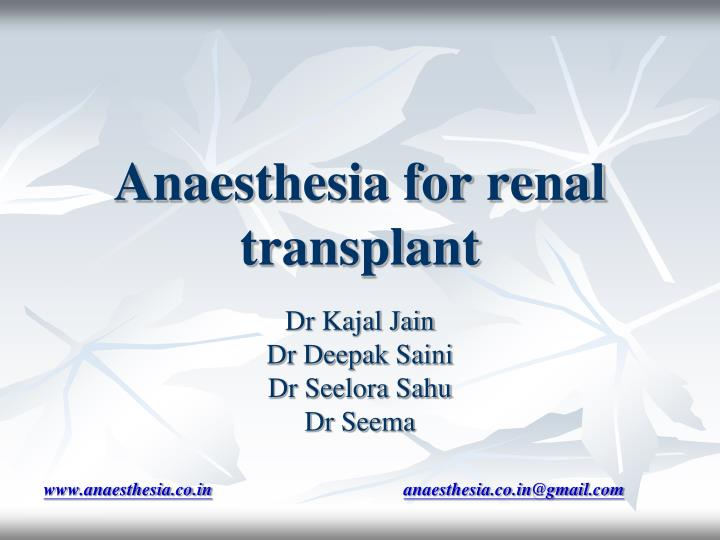 anaesthesia for renal transplant n.