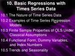 10. Basic Regressions with Times Series Data