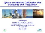 Update on Mercury Calibration Gas Standards and Traceability