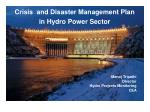 Crisis and Disaster Management Plan in Hydro Power Sector