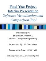 Final Year Project Interim Presentation Software Visualisation and  Comparison Tool