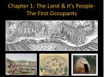 Chapter 1: The Land & it's People- The First Occupants