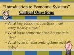 """""""Introduction to Economic Systems"""" Critical Questions"""