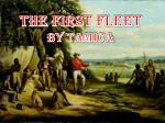 The First Fleet By Tamica