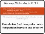 Take out your American Economic System handout from after your quiz (fast food companies).