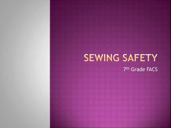 sewing safety n.