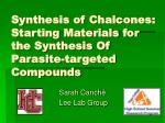 Synthesis of Chalcones: Starting Materials for the Synthesis Of Parasite-targeted Compounds