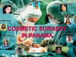 Cosmetic Surgery  in Panamá