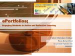 ePortfolios;  Engaging Students in Active and Reflective Learning
