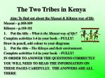 The Two Tribes in Kenya