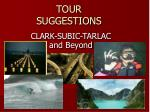 TOUR SUGGESTIONS