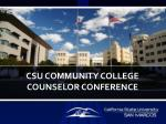 CSU COMMUNITY COLLEGE  COUNSELOR CONFERENCE