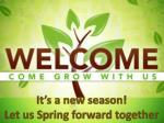 It's a new season! Let us Spring forward together