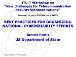 BEST PRACTICES FOR ORGANIZING NATIONAL CYBERSECURITY EFFORTS