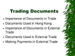 Trading Documents