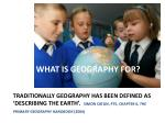 What is geography For?