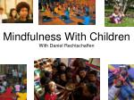 Mindfulness With Children