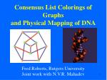 Consensus List Colorings of Graphs and Physical Mapping of DNA